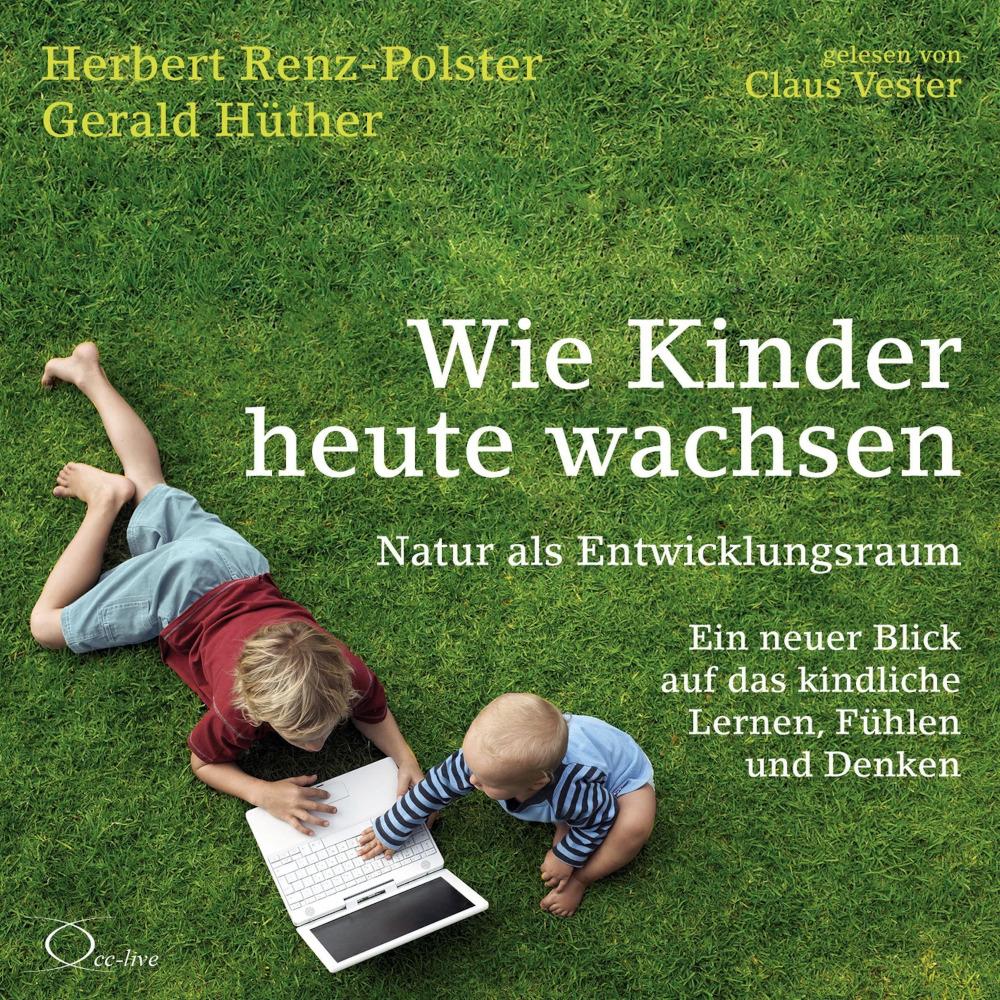 wie-kinder-heute-wachsen-6-audio-cd